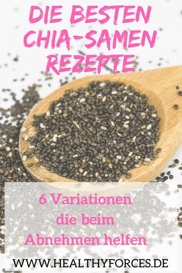 Chia Samen Rezepte zum Abnehmen: 6 Variationen