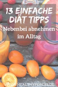 13 einfache Diät Tipps - nebenbei abnehmen