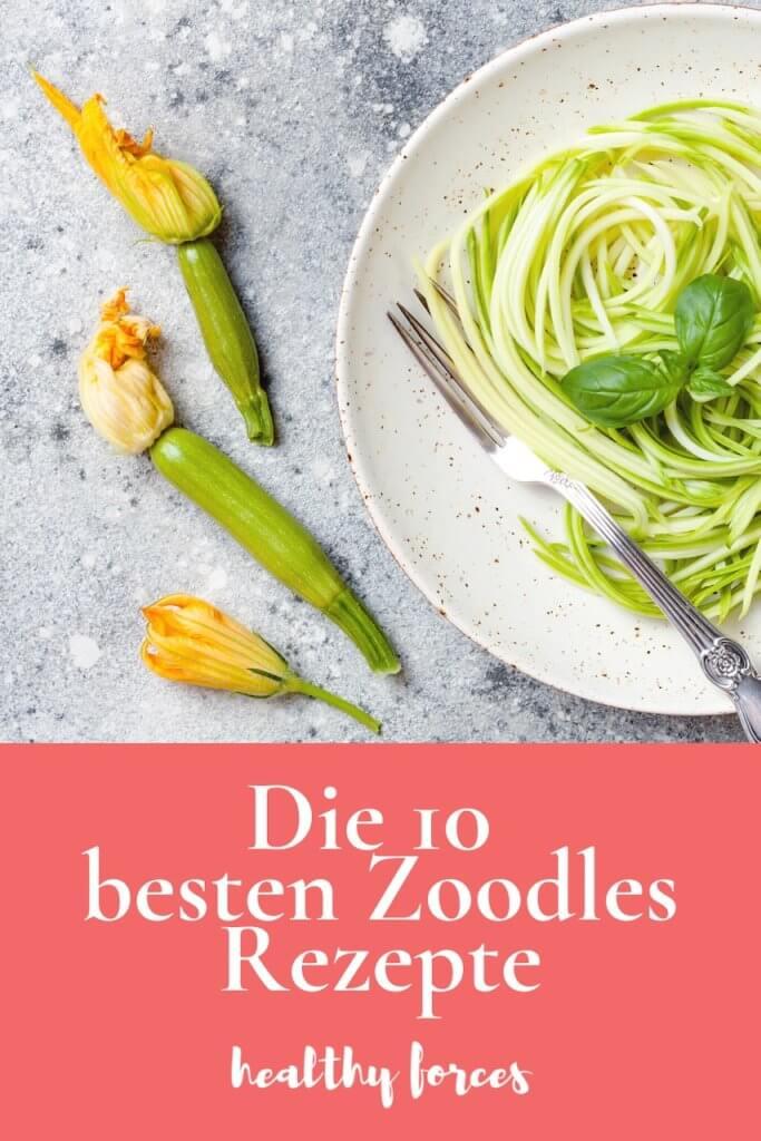 Zoodles Rezepte