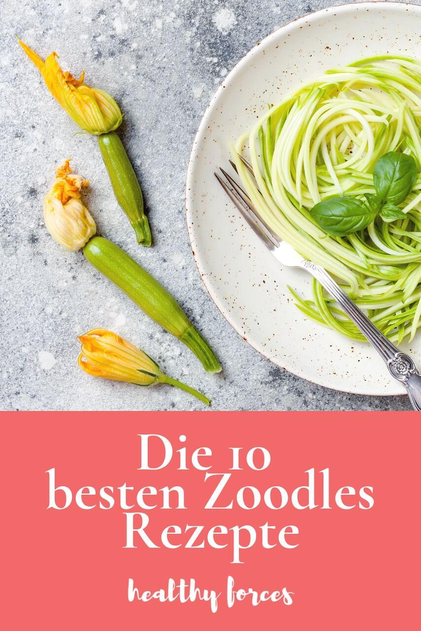 Die 10 besten Zoodles Rezepte zum Abnehmen